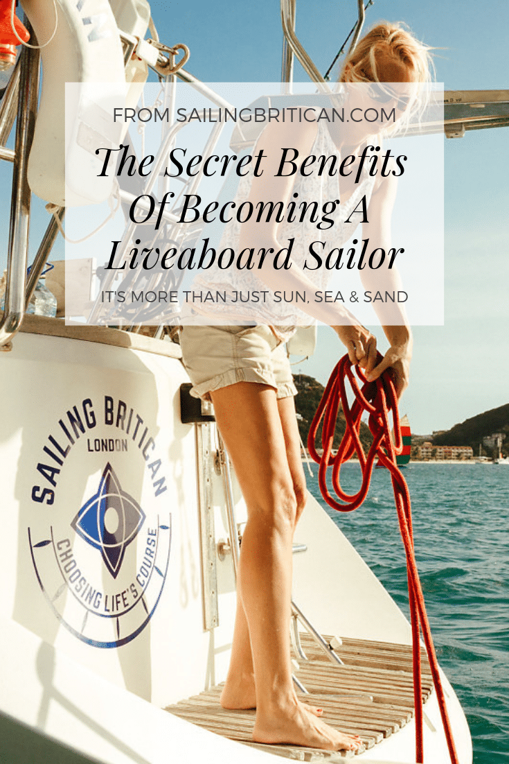Benefits of becoming a live aboard sailor